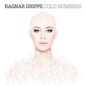 album Cold Numbers by Ragnar Grippe