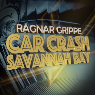 album cover CarCrash and Savannah Bay